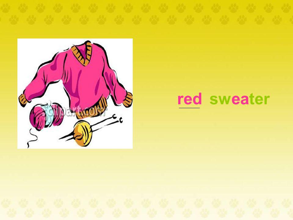 I like the red skirt. It's nice. I like the _______.