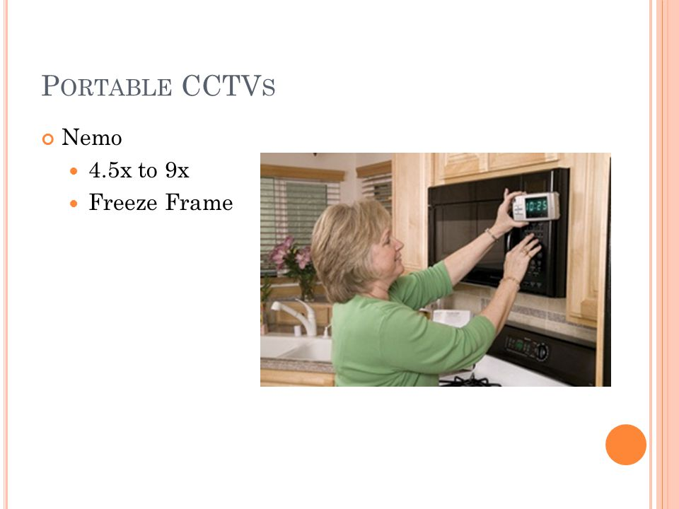P ORTABLE CCTV S Nemo 4.5x to 9x Freeze Frame