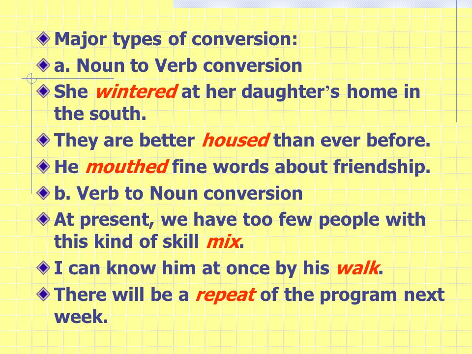 Major types of conversion: a.