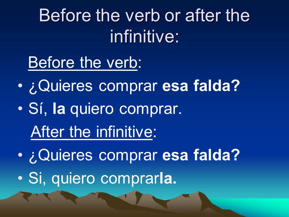 When an infinitive follows a verb ¿Comprasté el libro sobre Magic Johnson.
