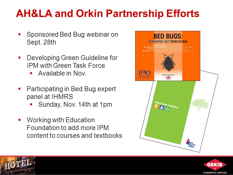 AH&LA and Orkin Partnership Efforts  Sponsored Bed Bug webinar on Sept.