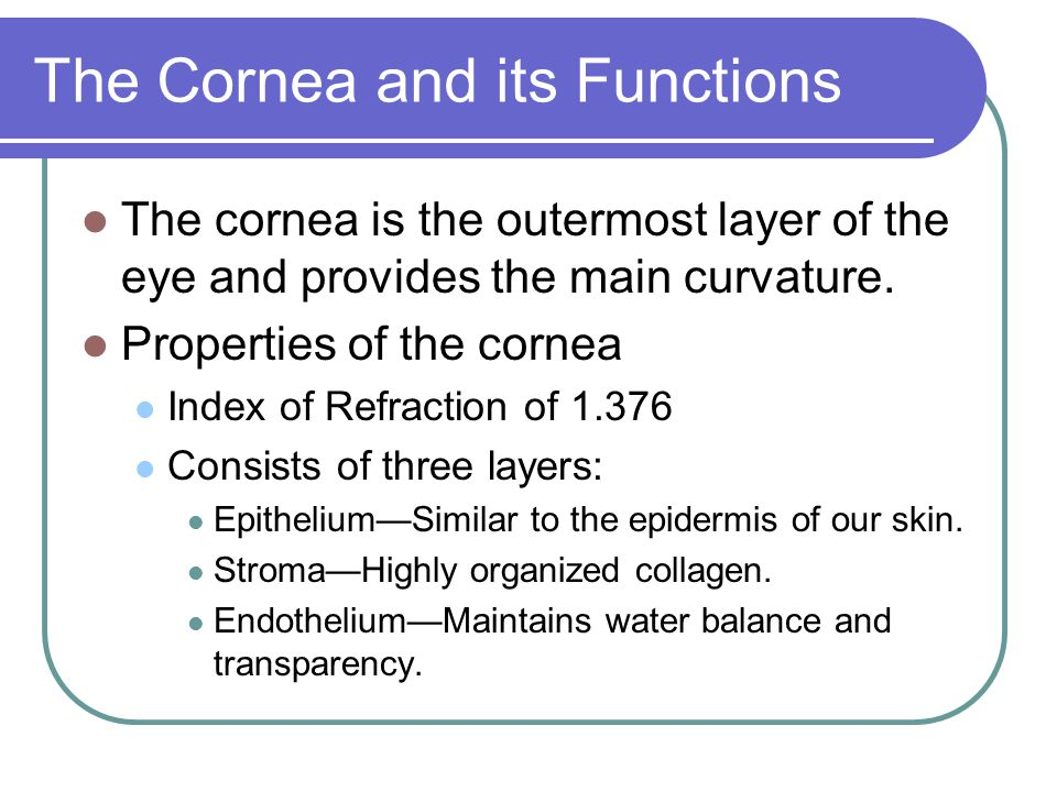 How the Cornea is Lost Two main ways a person can lose their cornea.
