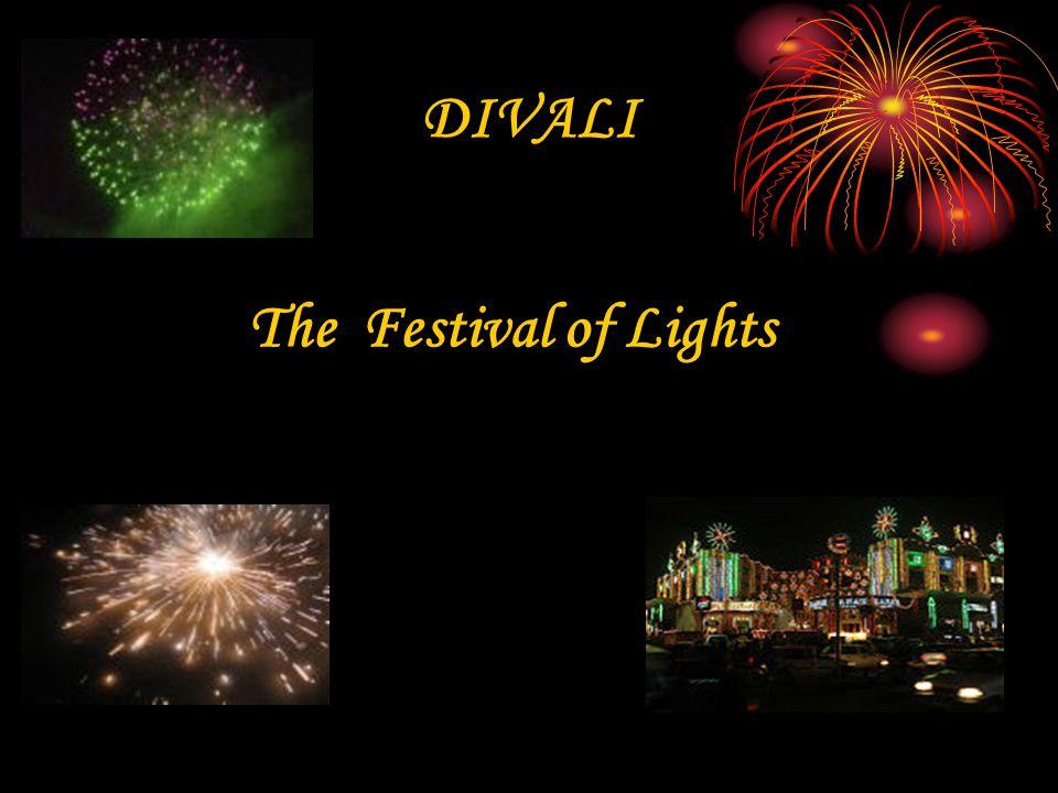 DIVALI The Festival of Lights