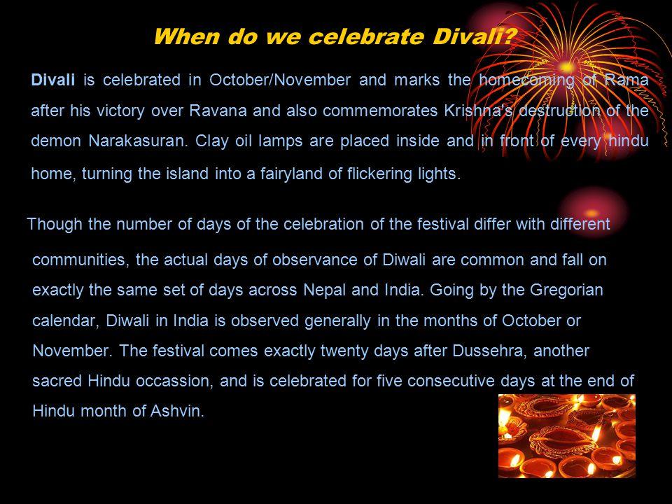 When do we celebrate Divali.