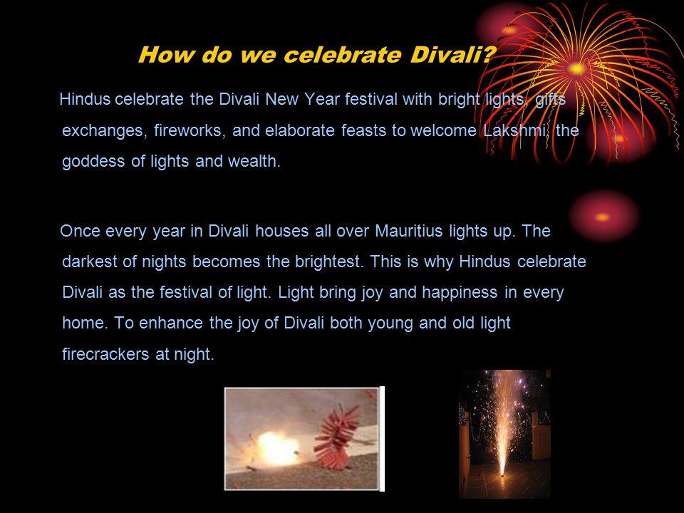 How do we celebrate Divali.