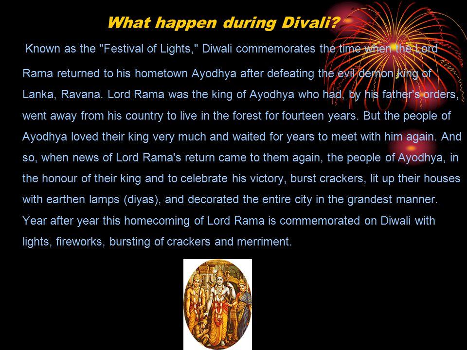 What happen during Divali.