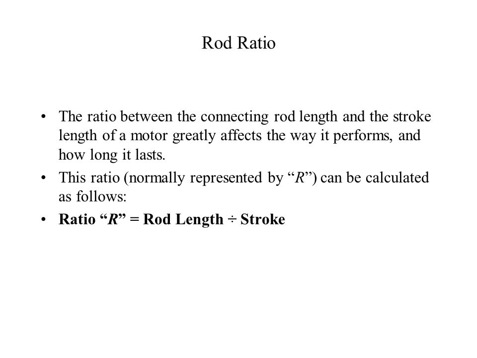 Rod Length Changes Appears a minimum length change of 21/2% is necessary to perceive a change in thermo-fluid process. For R & D purposes it appears a