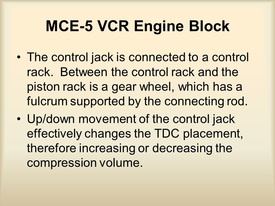 MCE-5 VCR Engine Block The control jack is connected to a control rack.