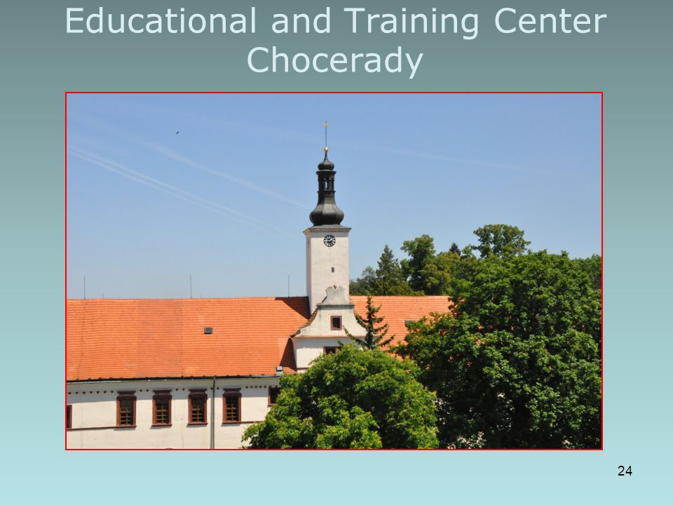 Educational and Training Center Chocerady 24