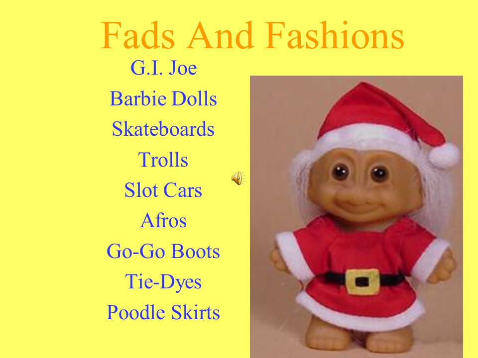 Fads And Fashions G.I.