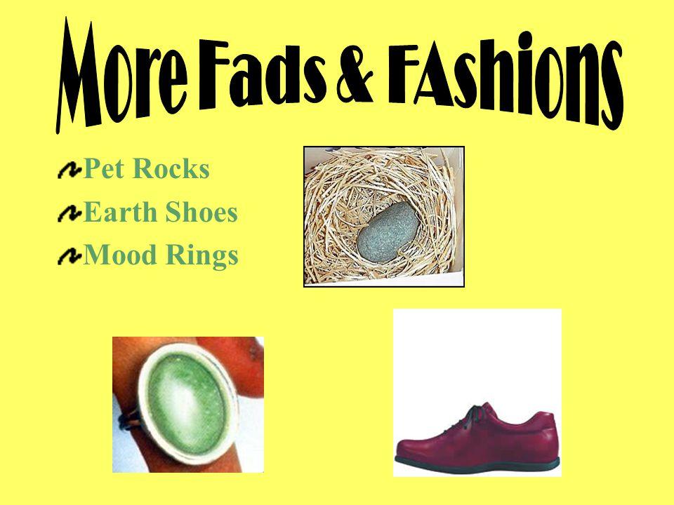 Pet Rocks Earth Shoes Mood Rings