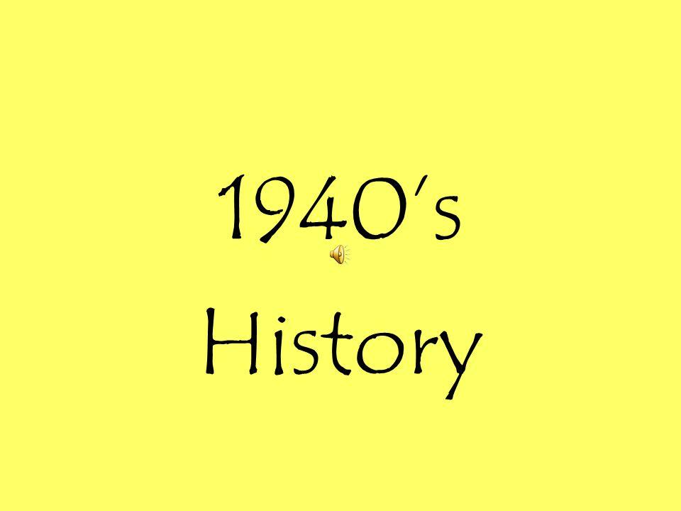 1940's History