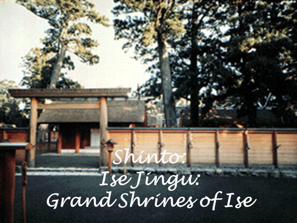  Ise Grand Shrine is Japan s most important Shinto shrine and serves as the center of all shrines nationwide.