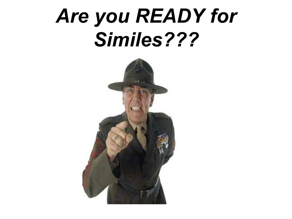 Are you READY for Similes