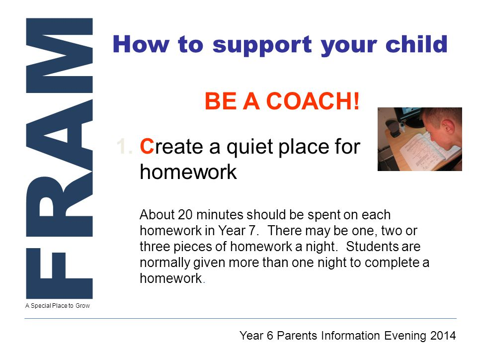 FRAM A Special Place to Grow How to support your child BE A COACH.