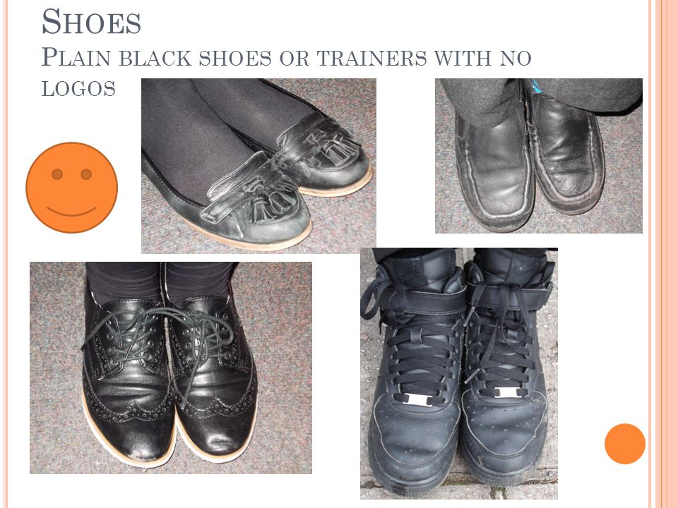 S HOES P LAIN BLACK SHOES OR TRAINERS WITH NO LOGOS