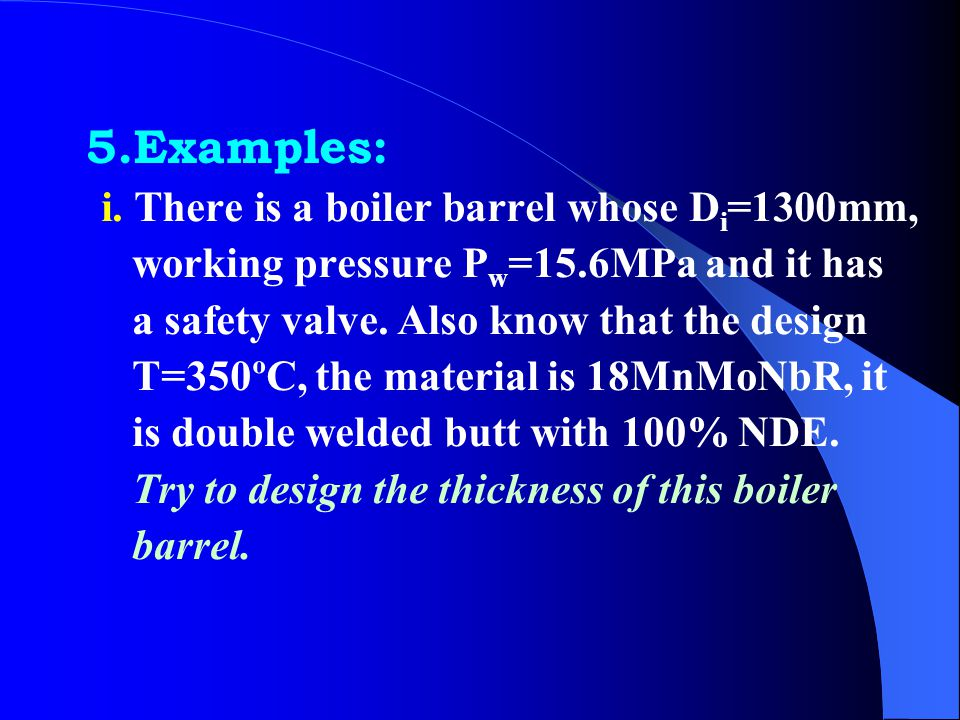 vi. Stress verification before pressure test (1)Hydrostatic test  T —— Calculating stress at testing pressure, MPa  s —— Yielding point at testing t