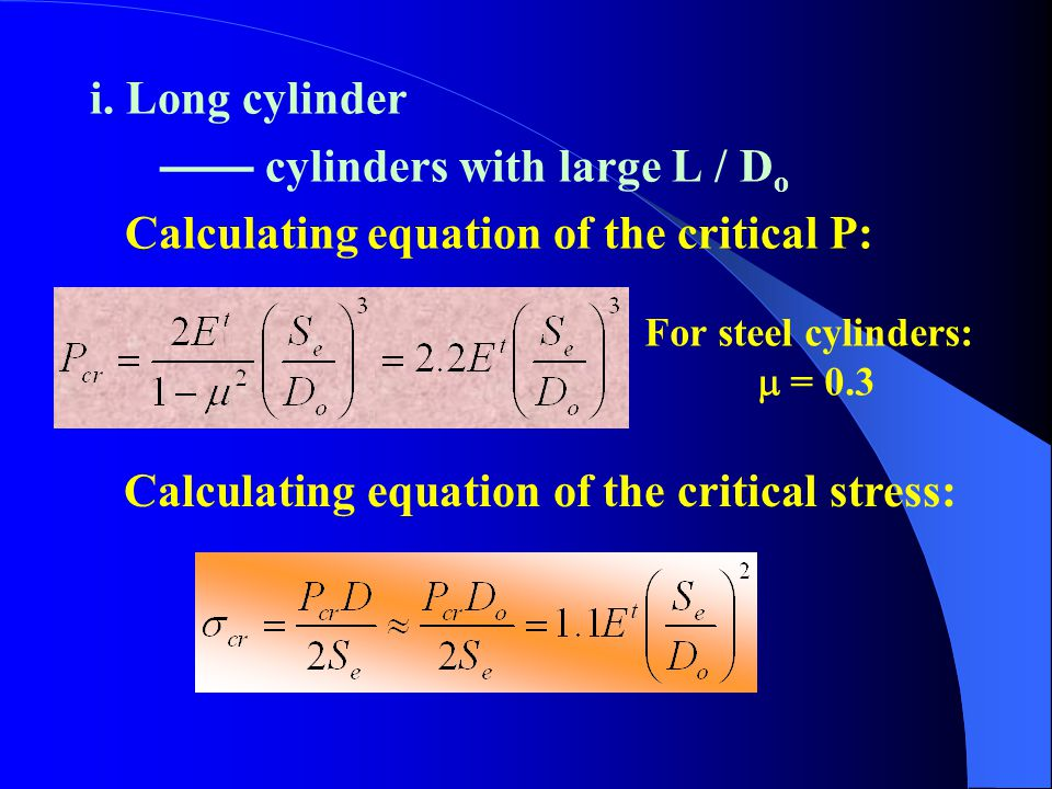 3.Long cylinder, short cylinder and rigid cylinder, the calculating equations of their critical pressure