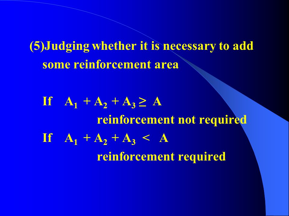 (2)Calculating the effective reinforcement range B, h 1, h 2 (3)Calculating the necessary reinforcement area A according to P183 Table 6-17 (4)Calcula