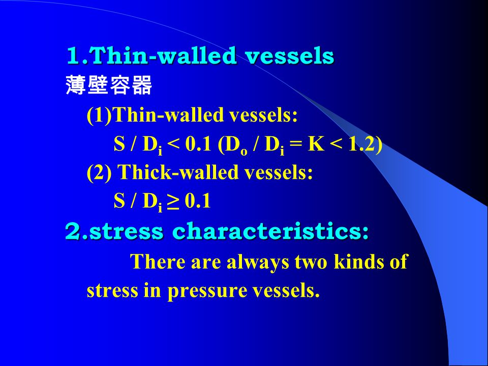 Chapter 3 Stress Analysis of Chapter 3 Stress Analysis of Thin-walled Internal-P Vessel 3.1 Stress Analysis 3.1 Stress Analysis of thin-walled Cylinde