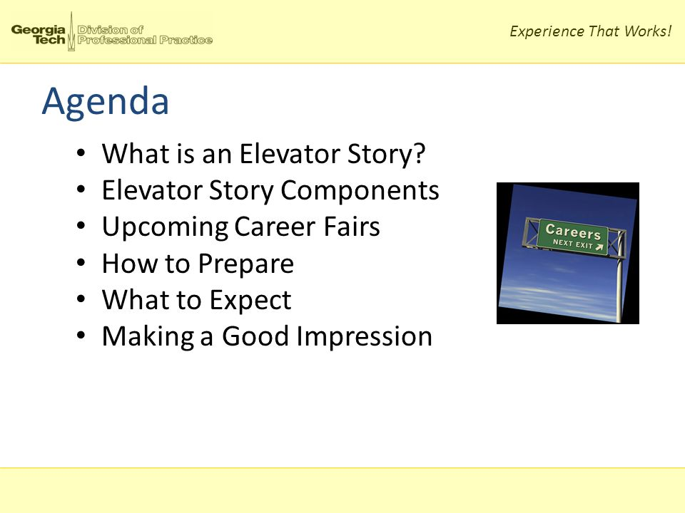 Agenda What is an Elevator Story.