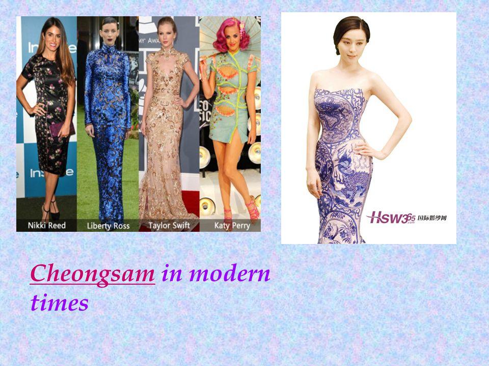 CheongsamCheongsam in modern times