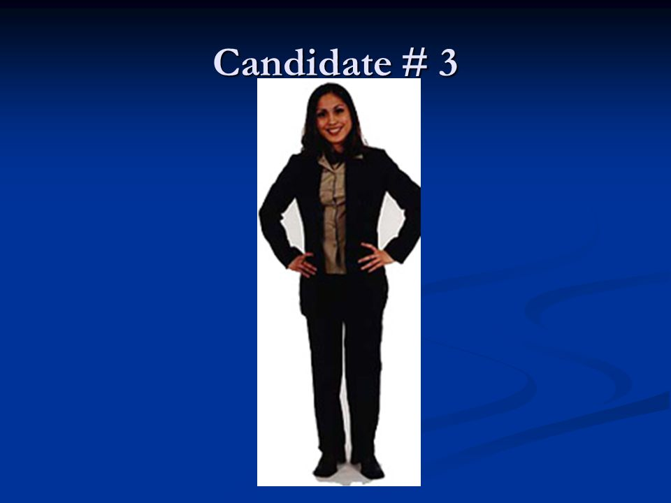Candidate # 3