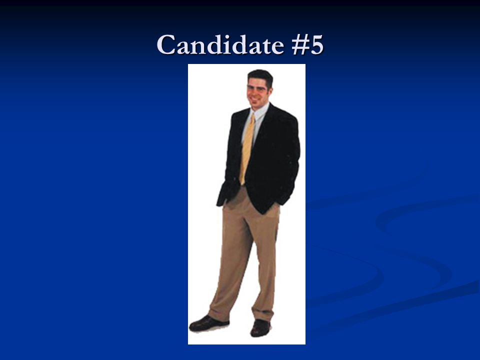 Candidate #5