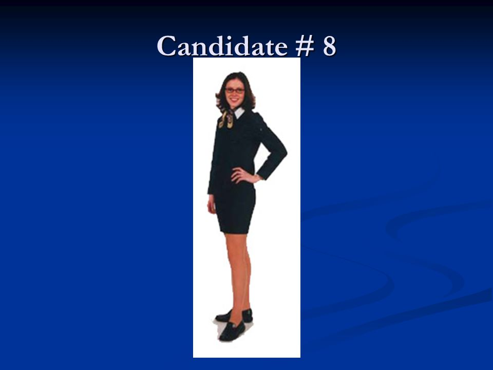Candidate # 8