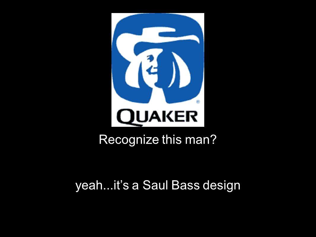 Recognize this man? yeah...it's a Saul Bass design