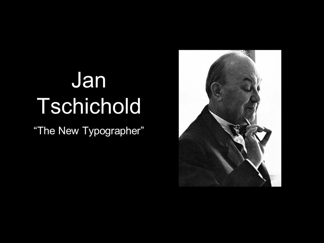 "Jan Tschichold ""The New Typographer"""