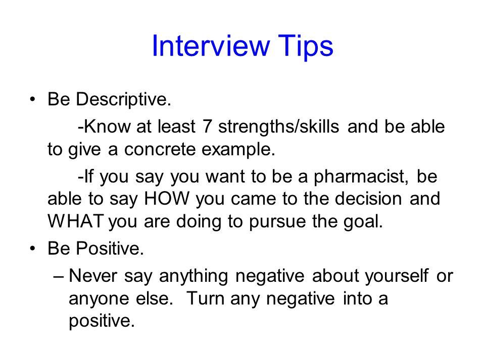 Interview Tips Be Descriptive.