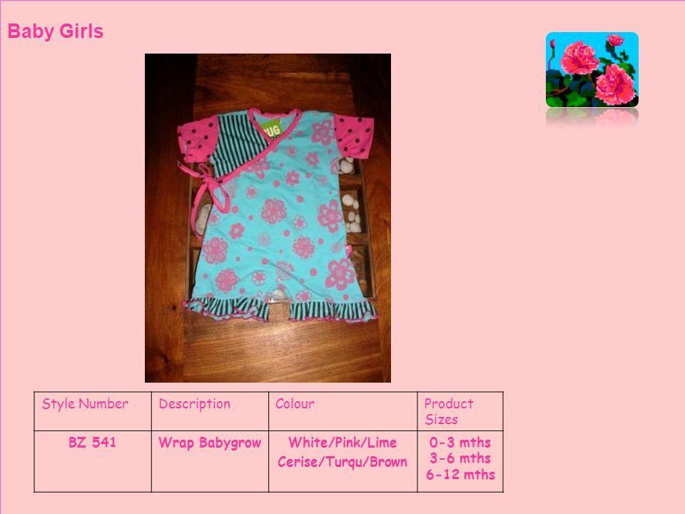 Style NumberDescriptionColourProduct Sizes BZ 558¾ PantsWhite Cerise Toddler Girls