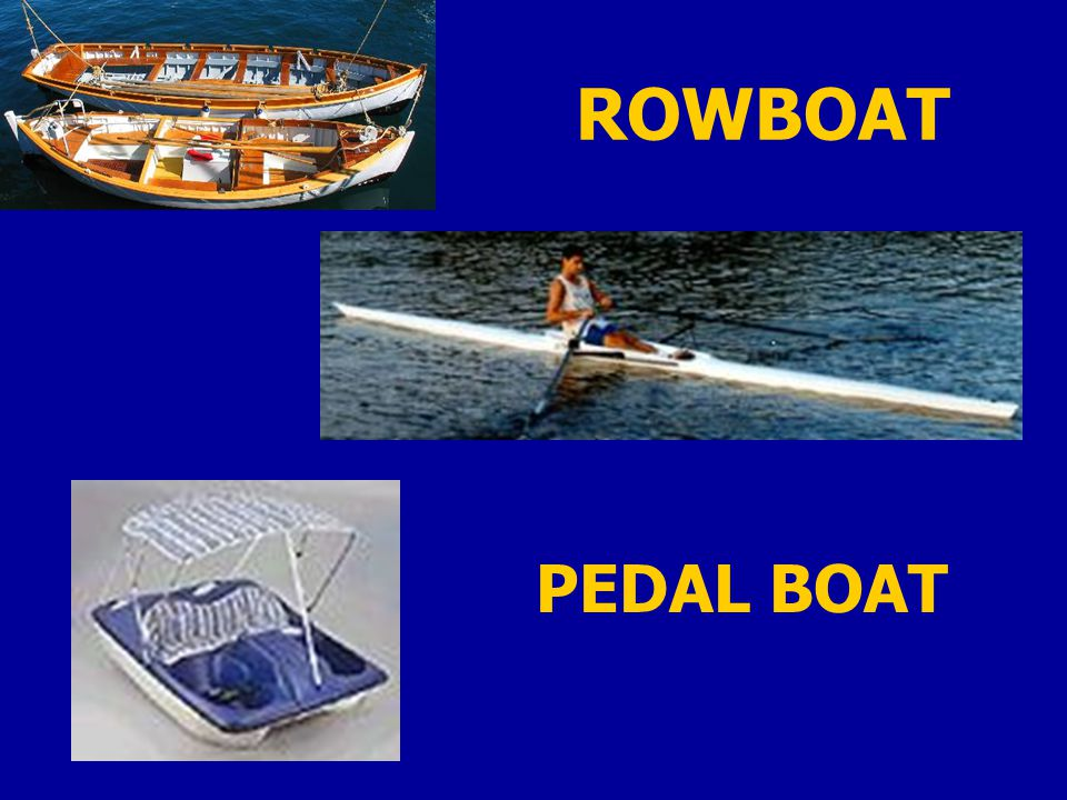 ROWBOAT PEDAL BOAT