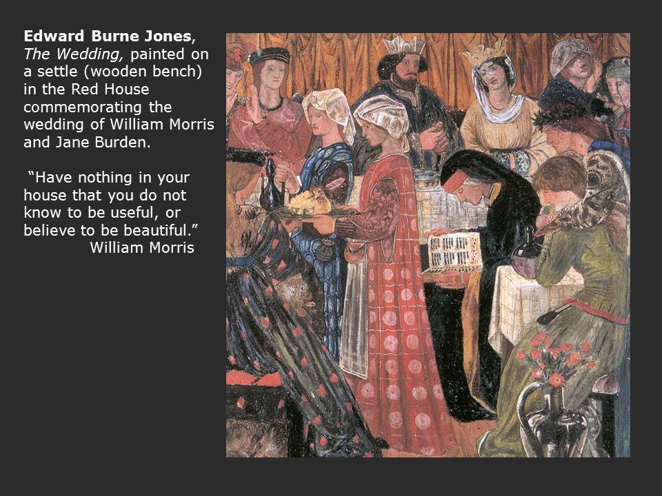 "Edward Burne Jones, The Wedding, painted on a settle (wooden bench) in the Red House commemorating the wedding of William Morris and Jane Burden. ""Hav"