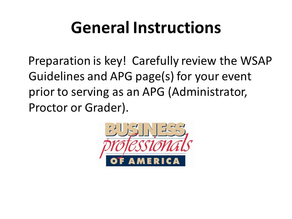 General Instructions Administrators are the team leader for their event.