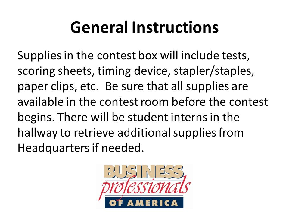 Grading All materials should be checked in with the person in charge of the grading center when complete.