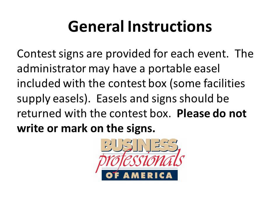 Non-Judged Events Instruct contestants to place their contestant identification number on each page of completed work.