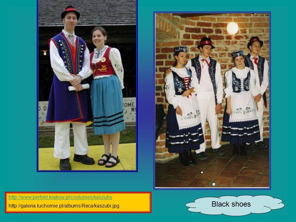 Black shoes http://www.perfekt.krakow.pl/costumes/kaszuby http://galeria.tuchomie.pl/albums/Reca/kaszubi.jpg