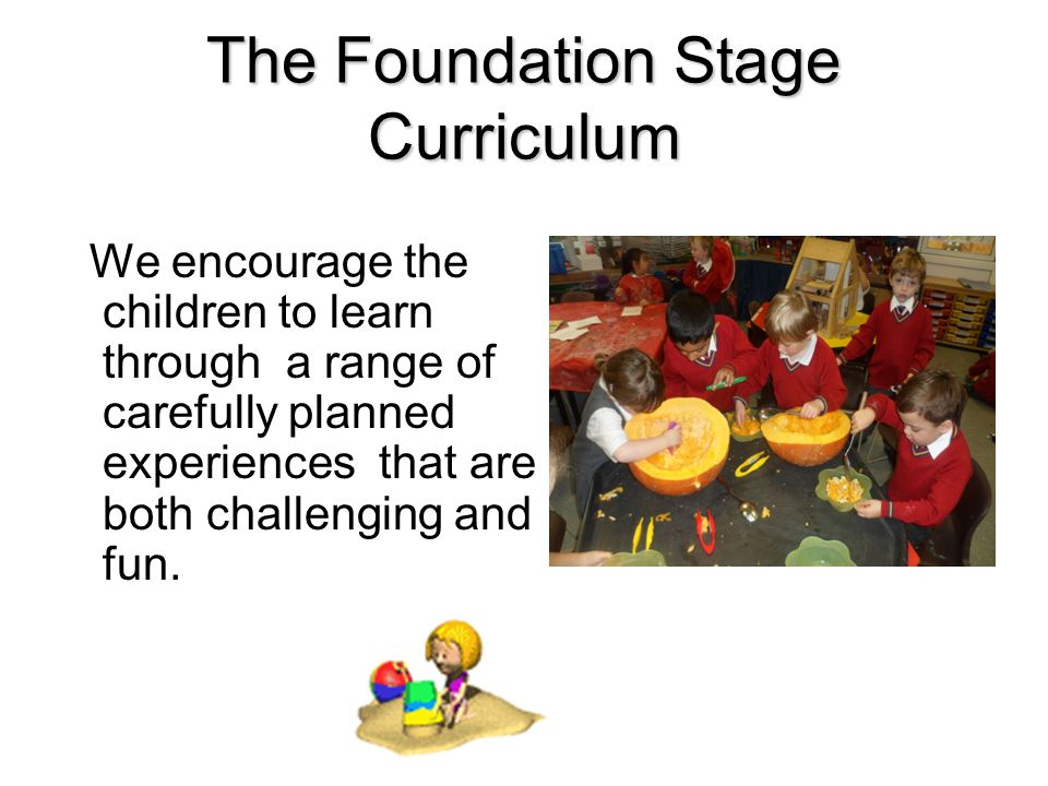 We learn to explore and work independently…. and as part of a team