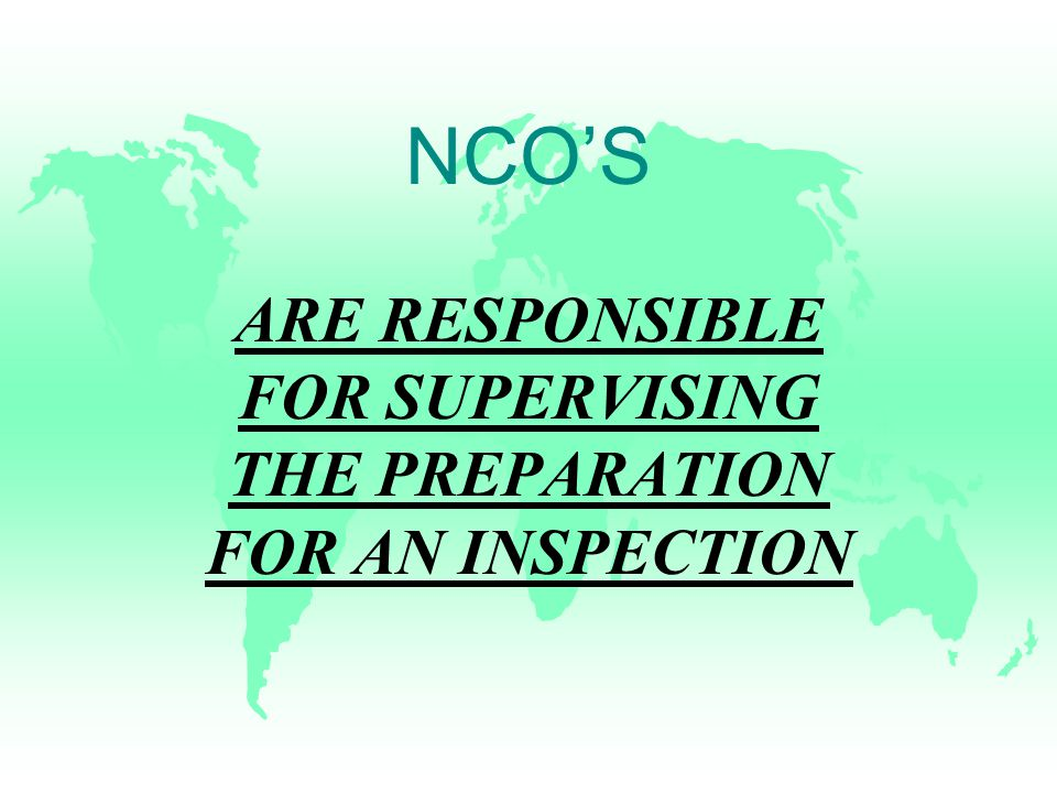 PREPARATION FOR AN INSPECTION u NECESSARY STEPS –CONDUCT AN INITIAL PRE-INSPECTION –DEVISE A UNIT PLAN –DEVISE INDIVIDUAL PLANS –SUPERVISE F AVOID POOR PLANNING OR IMPROPER SUPERVISION