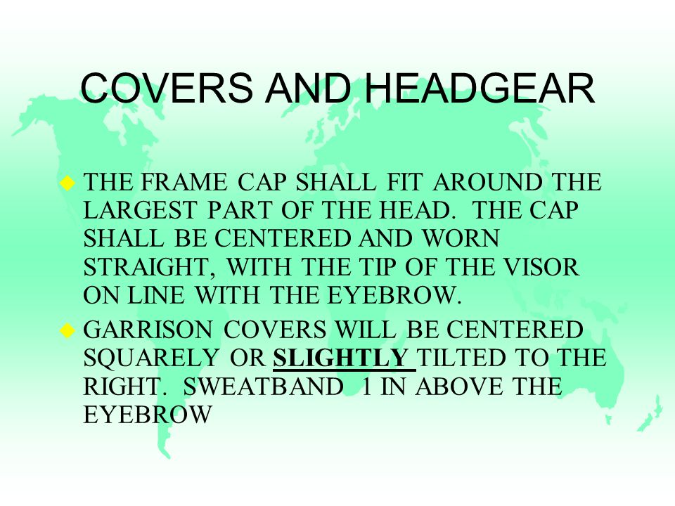 COVERS AND HEADGEAR u THE FRAME CAP SHALL FIT AROUND THE LARGEST PART OF THE HEAD.