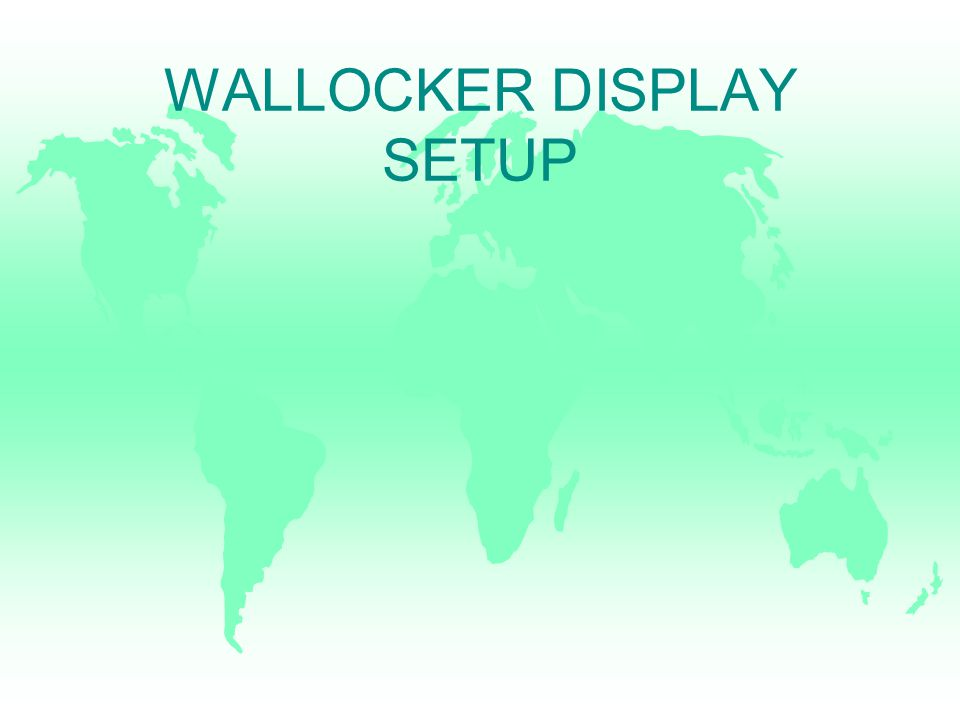 WALLOCKER DISPLAY SETUP