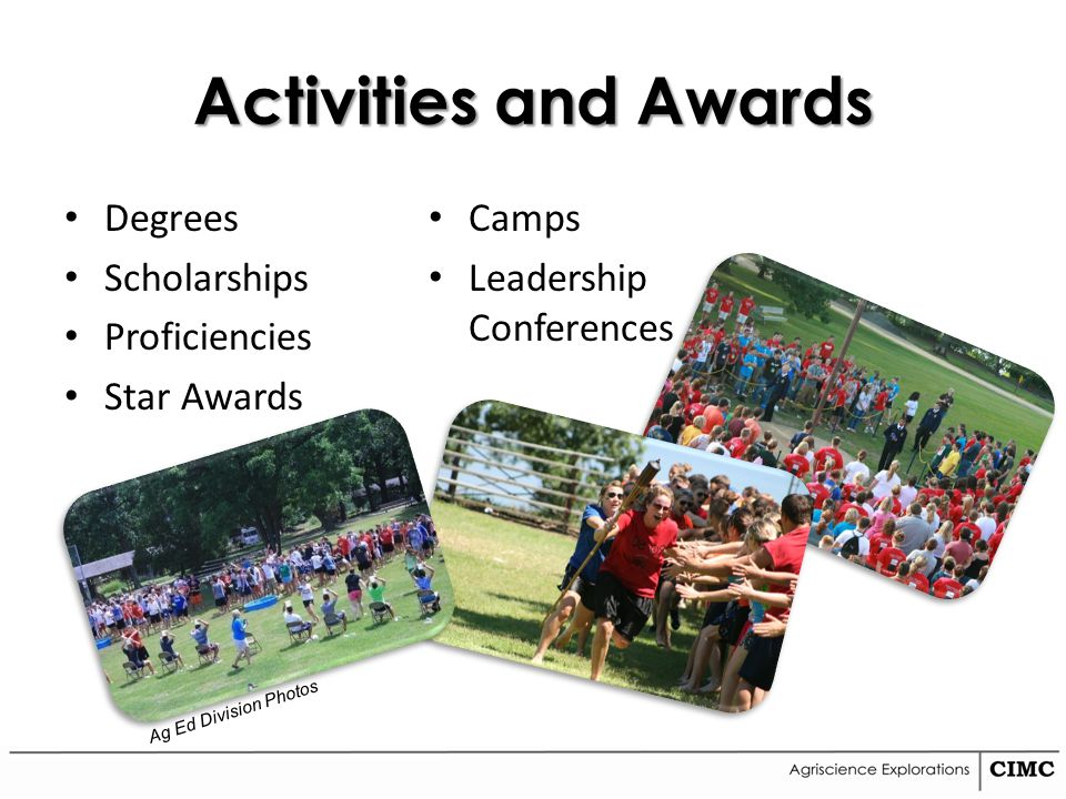 Activities and Awards Degrees Scholarships Proficiencies Star Awards Camps Leadership Conferences Ag Ed Division Photos