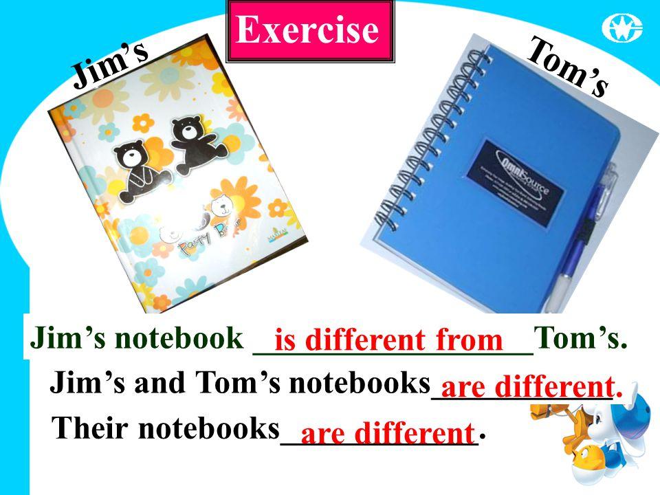 Jim's Tom's Jim's notebook _________________Tom's.