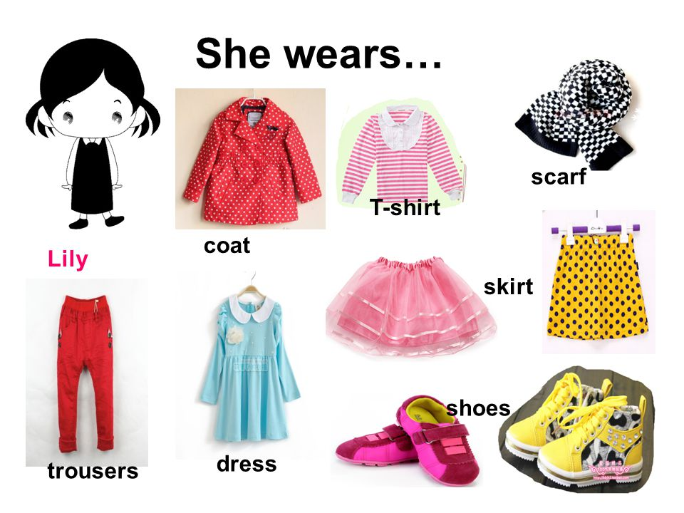 She wears… Lily scarf dress T-shirt coat trousers skirt shoes