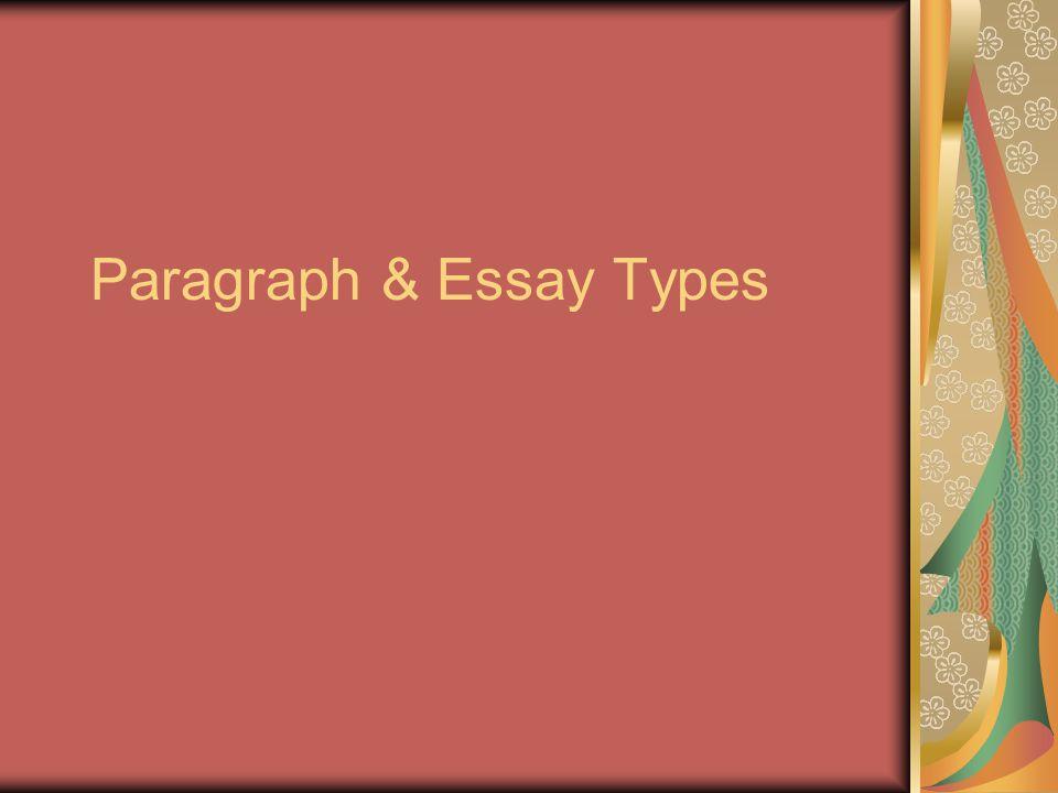 Paragraph & Essay Types