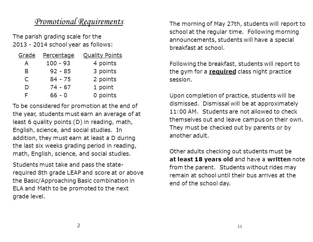The morning of May 27th, students will report to school at the regular time.
