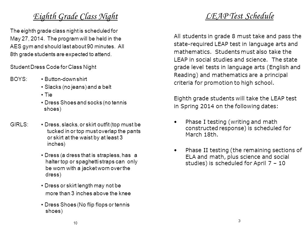 Eighth Grade Class Night The eighth grade class night is scheduled for May 27, 2014.