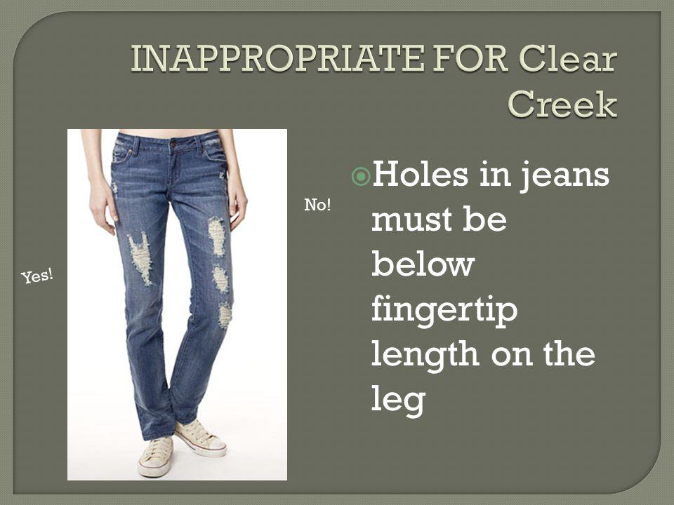  Short shorts or short skirts must be finger tip length or longer  Adding leggings will not make these appropriate